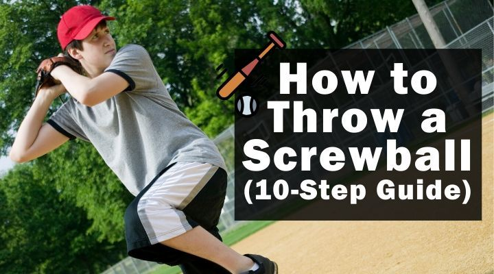 how-to-throw-a-screwball