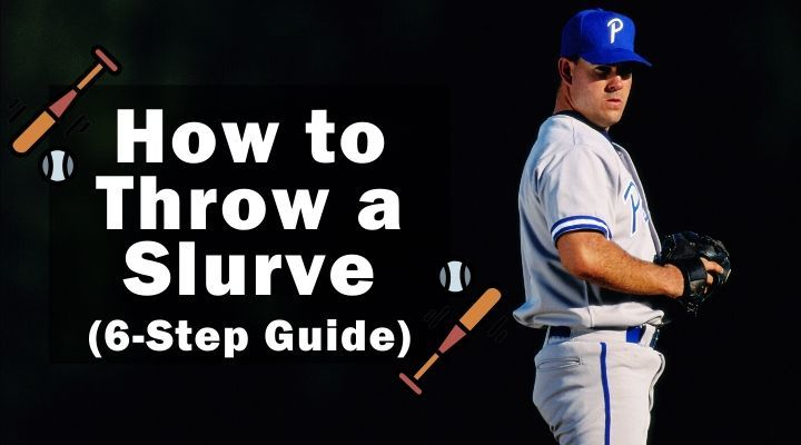 how-to-throw-a-slurve