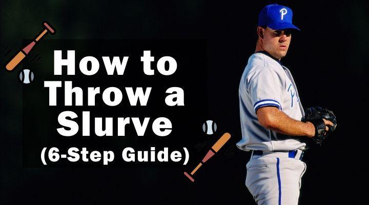 how-to-throw-a-slurve