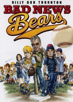 Bad News Bears (2005) Movie Poster