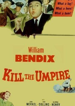 Kill the Umpire (1950) Movie Poster