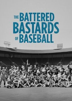 The Battered Bastards of Baseball (2014) Movie Poster