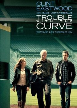Trouble with the Curve (2012) Movie Poster